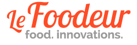 Le Foodeur - Food. Innovations.